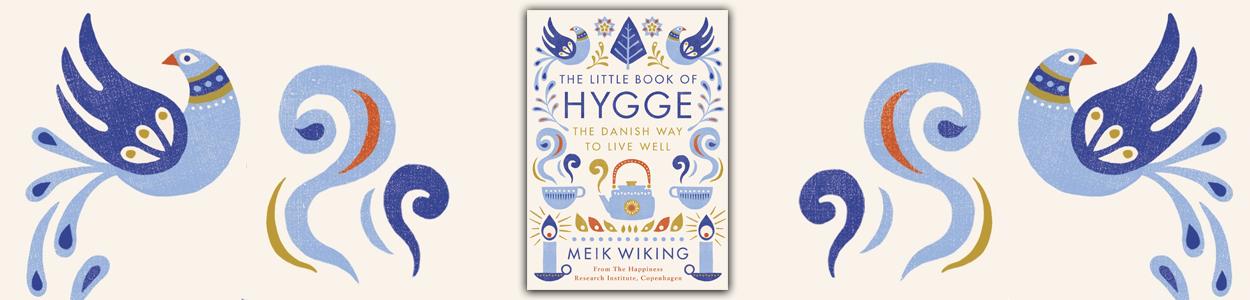 Health & Lifestyle - Hygge